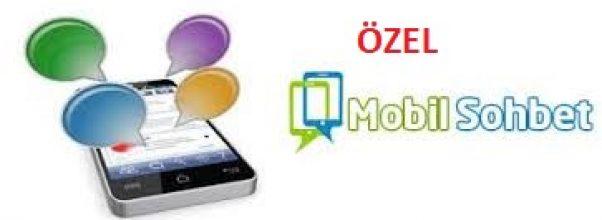 Özel Mobil Sohbet